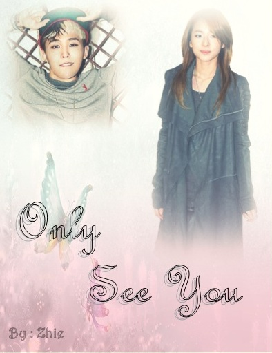 Only See You